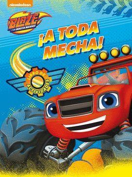 A TODA MECHA! BLAZE Y LOS MONSTER MACHINES
