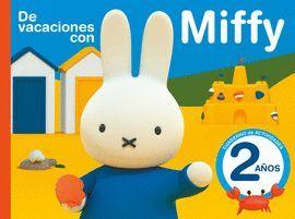 DE VACACIONES CON MIFFY - 2 AÑOS