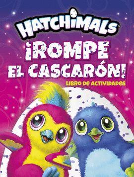 ROMPE EL CASCARÓN! (LIBRO DE ACTIVIDADES)