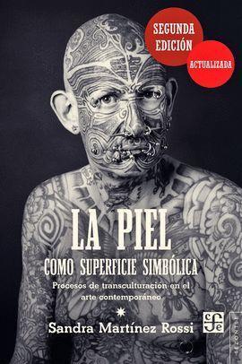 PIEL COMO SUPERFICIE SIMBOLICA (2 ED.)