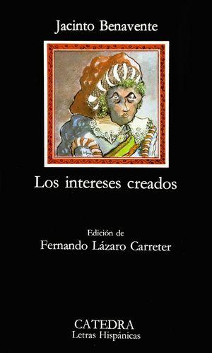 INTERESES CREADOS, LOS