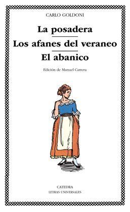 POSADERA, LA / LOS AFANES DEL VERANEO / EL ABANICO