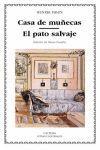 CASA DE MUÑECAS/ EL PATO SALVAJE