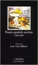 POESIA ESPAÑOLA RECIENTE (1980-2000)