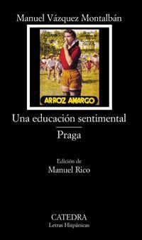 EDUCACIÓN SENTIMENTAL, LA / PRAGA