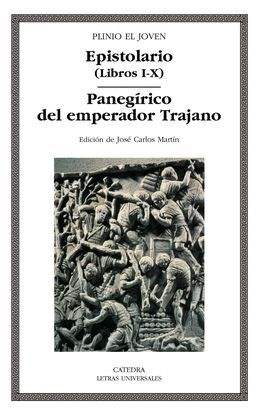 EPISTOLARIO (LIBROS I-X)/ PANEGIRICO DEL EMPERADOR TRAJANO