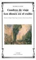 CUADROS DE VIAJE/ LOS DIOSES EN EL EXILIO