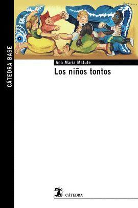 NIÑOS TONTOS, LOS