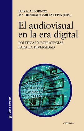 AUDIOVISUAL EN LA ERA DIGITAL, EL