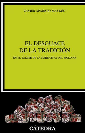 DESGUACE DE LA TRADICIÓN, EL