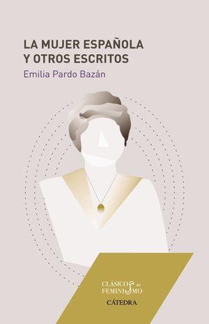 MUJER ESPAÑOLA Y OTROS ESCRITOS, LA