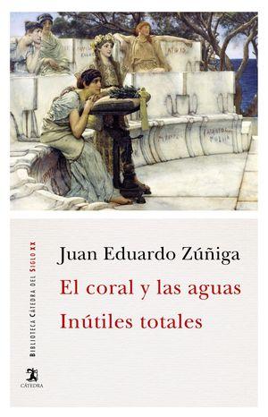 CORAL Y LAS AGUAS, EL / INÚTILES TOTALES