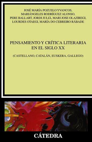 PENSAMIENTO Y CRÍTICA LITERARIA EN EL SIGLO XX