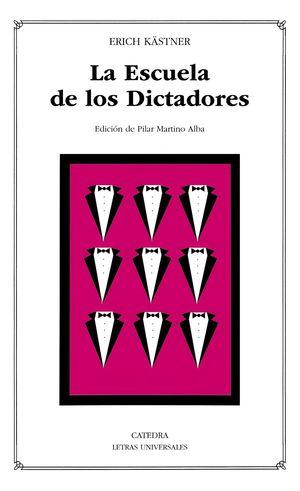 ESCUELA DE LOS DICTADORES, LA