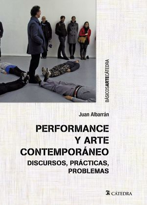 PERFORMANCE Y ARTE CONTEMPORÁNEO