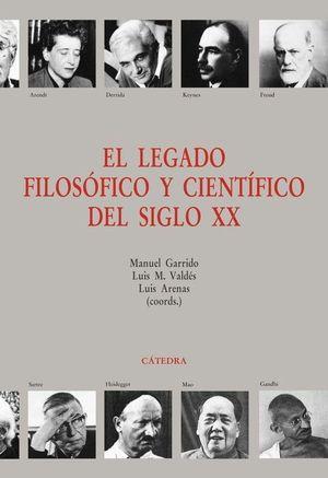 LEGADO FILOSÓFICO Y CIENTÍFICO DEL SIGLO XX, EL