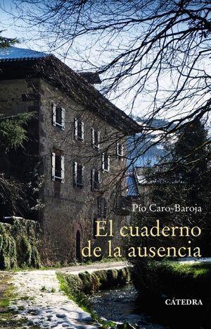 CUADERNO DE LA AUSENCIA, EL