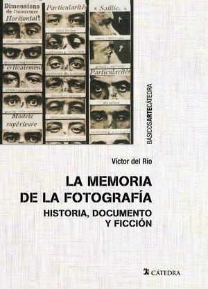 MEMORIA DE LA FOTOGRAFÍA, LA
