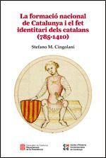 FORMACIÓ NACIONAL DE CATALUNYA I EL FET IDENTITARI DELS CATALANS (785-1410), LA