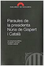 PARAULES DE LA PRESIDENTA NÚRIA DE GISPERT I CATALÀ