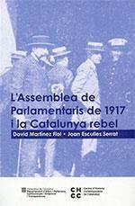 ASSEMBLEA DE PARLAMENTARIS DE 1917 I LA CATALUNYA REBEL, L'
