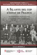 A 80 ANYS DEL COP D'ESTAT DE FRANCO