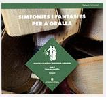 SIMFONIES I FANTASIES PER A GRALLA [2 CD+LLIBRET]
