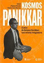 KOSMOS PANIKKAR. EL MÓN DE RAIMON PANIKKAR