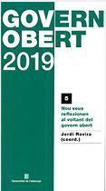 GOVERN OBERT 2019 - NOU VEUS REFLEXIONEN AL VOLTANT DEL GOVERN OBERT