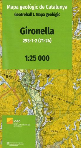 GIRONELLA 293-1-2 (71-24). 1:25.000 MAPA GEOLÒGIC DE CATALUNYA. GEOTREBALL I