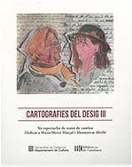 CARTOGRAFIES DEL DESIG III. SIS ESPECTACLES DE TEATRE DE CAMBRA