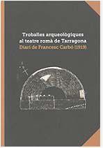 TROBALLES ARQUEOLÒGIQUES AL TEATRE ROMÀ DE TARRAGONA