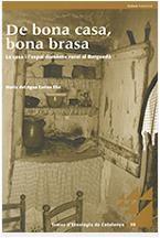 DE BONA CASA, BONA BRASA