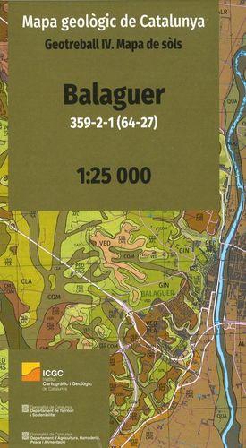 BALAGUER 359-2-1 (64-27) MAPA GEOLÒGIC DE CATALUNYA. GEOTREBALL IV. MAPA DE SÒLS
