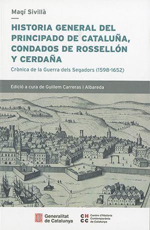 HISTORIA GENERAL DEL PRINCIPADO DE CATALUÑA, CONDADO DE ROSSELLÓN Y CERDAÑA.