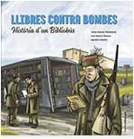 LLIBRES CONTRA BOMBES - HISTÒRIA D'UN BIBLIOBÚS