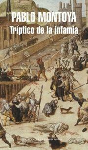 TRIPTICO DE LA INFAMIA