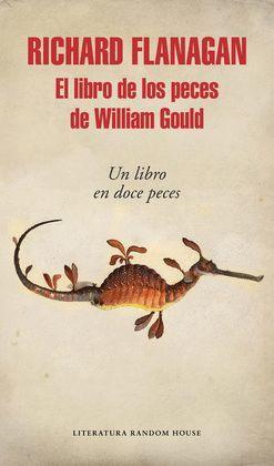 LIBRO DE LOS PECES DE WILLIAM GOULD, EL