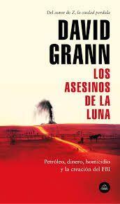 ASESINOS DE LA LUNA, LOS