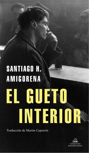 GUETO INTERIOR, EL