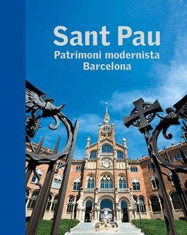 SANT PAU. PATRIMONI MODERNISTA BARCELONA