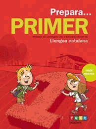 LLENGUA CATALANA - PREPARA... PRIMER DE PRIMÀRIA