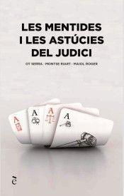 MENTIDES I LES ASTÚCIES DEL JUDICI, LES