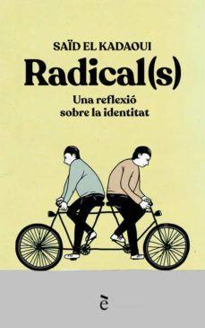 RADICAL(S)