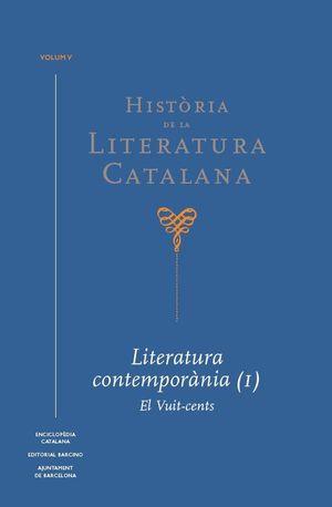 HISTÒRIA DE LA LITERATURA CATALANA VOL. 5
