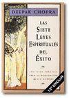 SIETE LEYES ESPIRITUALES DEL ÉXITO, LAS