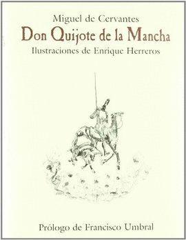 DON QUIJOTE DE LA MANCHA (ILUSTRACIONES ENRIQUE HERRERO)