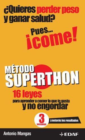 METODO SUPERTHON QUIERES PERDER PESO Y GANAR SALUD?