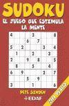 SUDOKU. EL JUEGO QUE ESTIMULA LA MENTE (201 PUZLES)