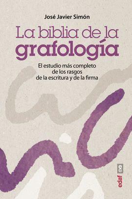 BIBLIA DE LA GRAFOLOGÍA, LA